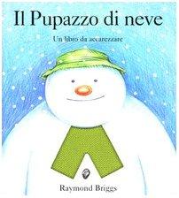 Il pupazzo di neve. Un libro da accarezzare